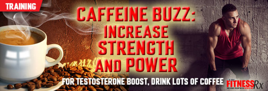 Caffeine-Buzz–Increase-Strength-and-Power
