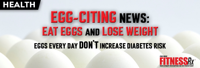 Egg-Citing News: Eat Eggs and Lose Weight