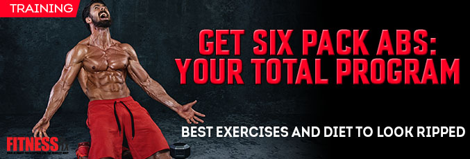 Get Six Pack Abs- Your Total Program