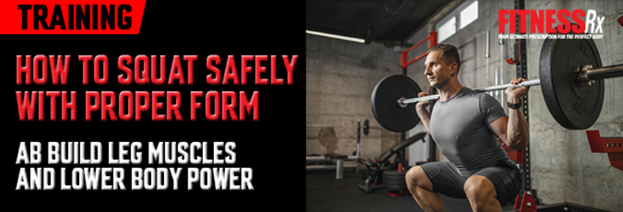 How to Squat Safely With Proper Form