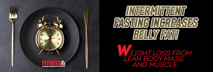 Intermittent Fasting Increases Belly Fat copy