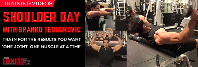 Shoulder Day With Branko Teodorovic