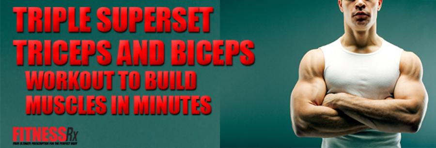 Triple Superset Triceps and Biceps