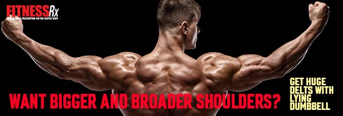 Want Bigger and Broader Shoulders?