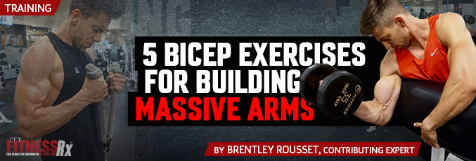 5 Bicep Exercises for Building Massive Arms