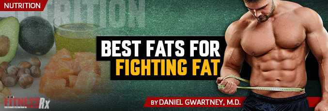 Best Fats For Fighting Fat