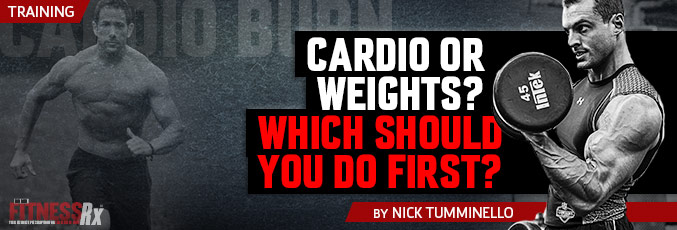 Cardio or Weights: Which Should You Do First?