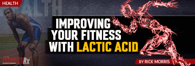 Improving Your Fitness with Lactic Acid