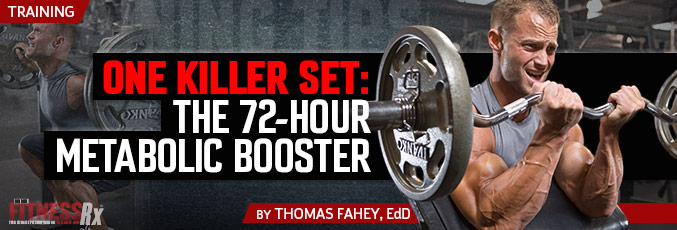 ONE KILLER SET: The 72-Hour Metabolic Booster