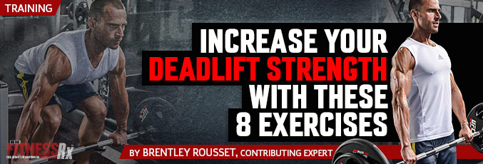 Increase Your Deadlift Strength with These 8 Exercises