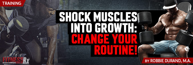 Shock Muscles Into Growth