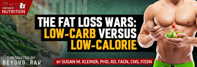 The Fat Loss Wars! Low-Carb versus Low-Calorie