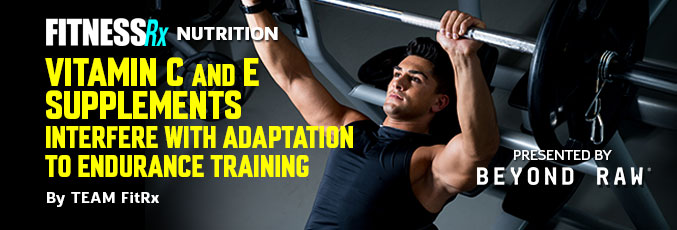 Vitamin C and E Supplements Interfere With Adaptation to Endurance Training