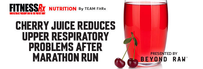Cherry Juice Reduces Upper Respiratory Problems After Marathon Run