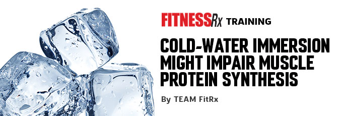 Cold-Water Immersion Might Impair Muscle Protein Synthesis