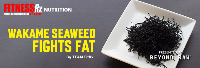 Wakame Seaweed Fights Fat