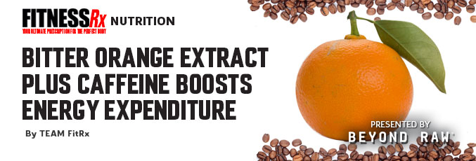 Bitter Orange Extract Plus Caffeine Boosts Energy Expenditure