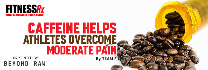 Caffeine Helps Athletes Overcome Moderate Pain