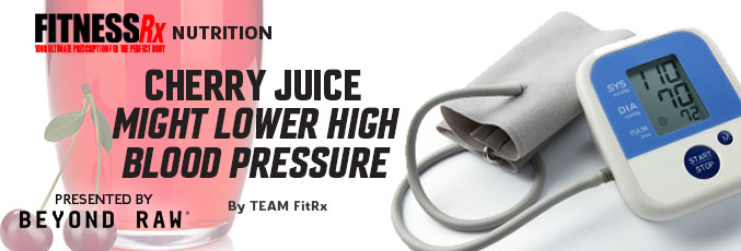 Cherry Juice Might Lower High Blood Pressure