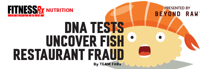 DNA Tests Uncover Fish Restaurant Fraud