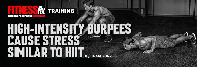 High-Intensity Burpees Cause Stress Similar to HIIT