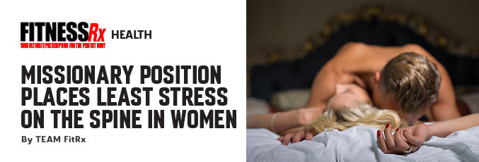 Missionary Position Places Least Stress on the Spine in Women
