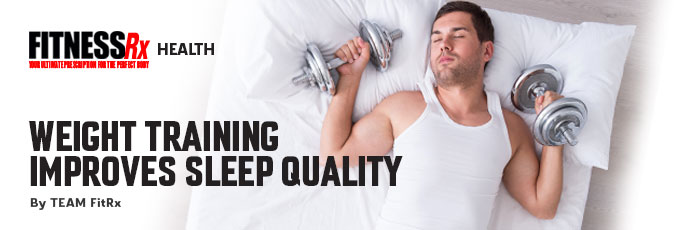 Weight Training Improves Sleep Quality