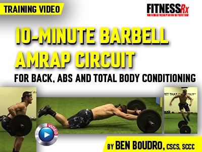 10minute barbell amrap circuit  fitnessrx for men