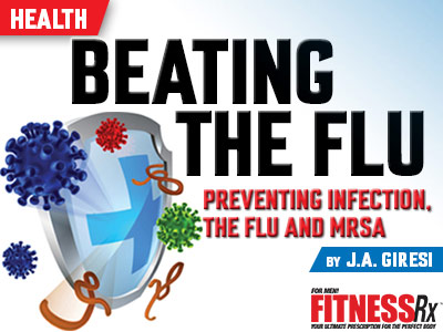Preventing Infection, the Flu and MRSA