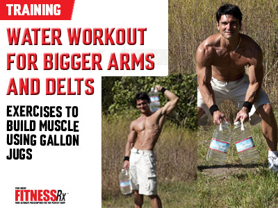 Water Workout for Bigger Arms and Delts - Exercises to Build Muscle Using Gallon Jugs