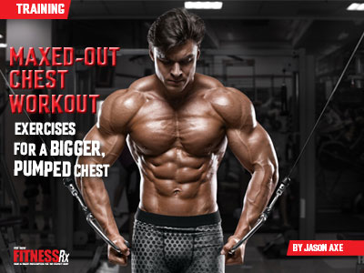 maxedout chest workout  fitnessrx for men