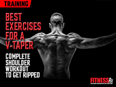 Best Exercises for a V-Taper